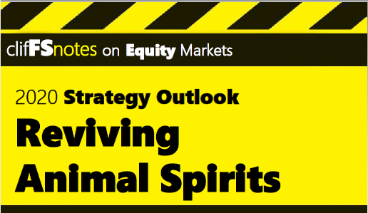 animal spirits 2020 thoughts   > EPS +10% + P/E flat (even upside) = S&P 500 > 3,450 and maybe 3,500 3,600
